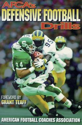 Afca Defensive Football Drills By American Football Coaches Association/ American Football Coaches Association (COR)