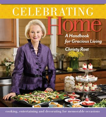Celebrating Home By Rost, Christy